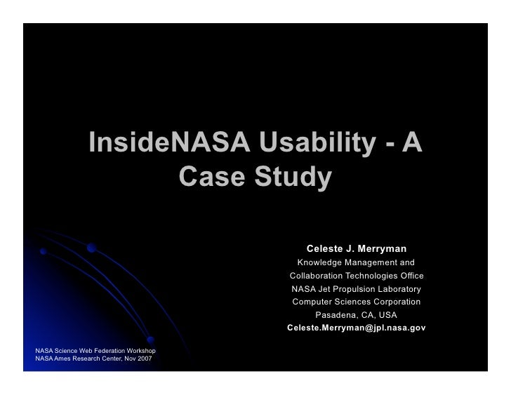 InsideNASA Usability - A                      Case Study                                             Celeste J. Merryman  ...