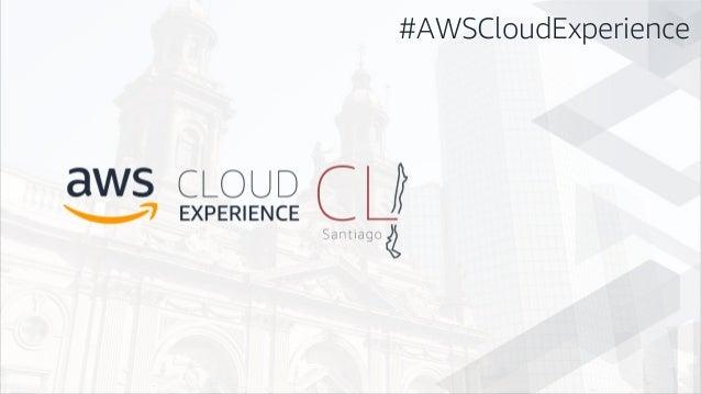 #AWSCloudExperience