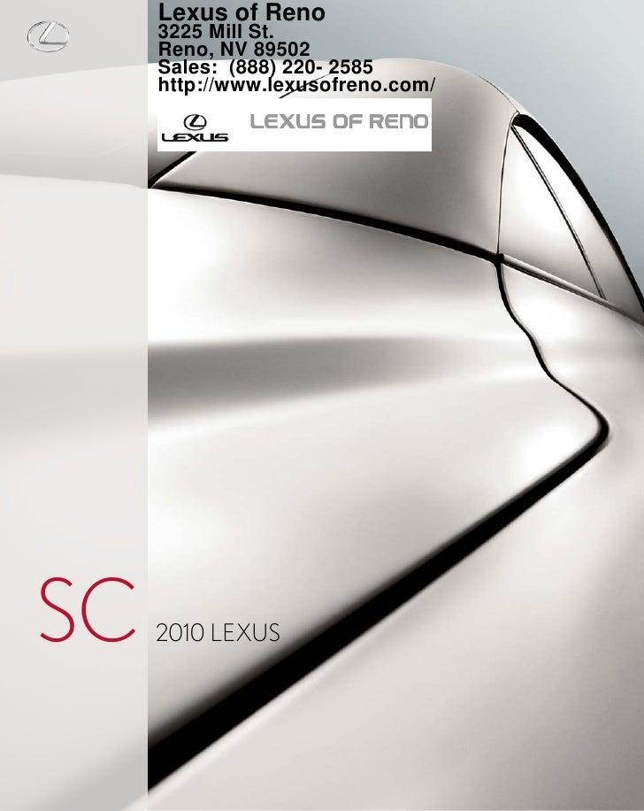Lexus of Reno      3225 Mill Street   SC      Reno, NV 89502      (877) 513-9991      2010 LEXUS