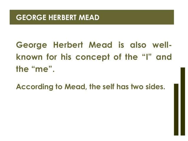 Strengths and weaknesses george herbert mead