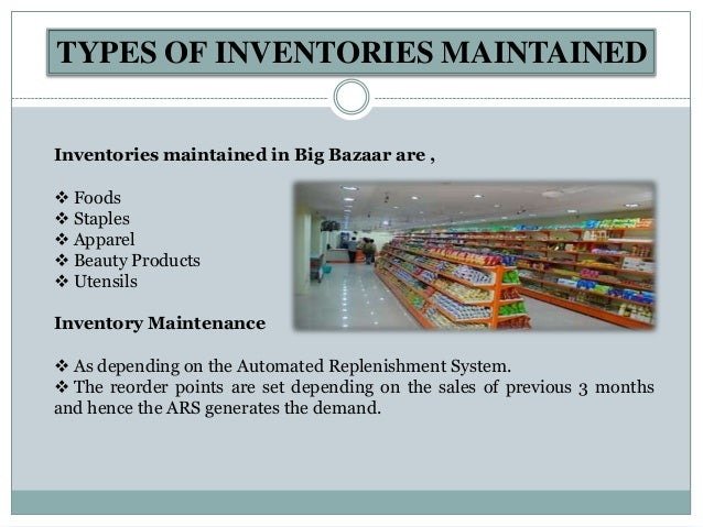 big bazaar inventory management process Find out more about how you can break into a retail warehouse manager  and  managing both people and the overall process, the warehouse manager is an   and safely (especially chemicals and food, that could be pretty dangerous.