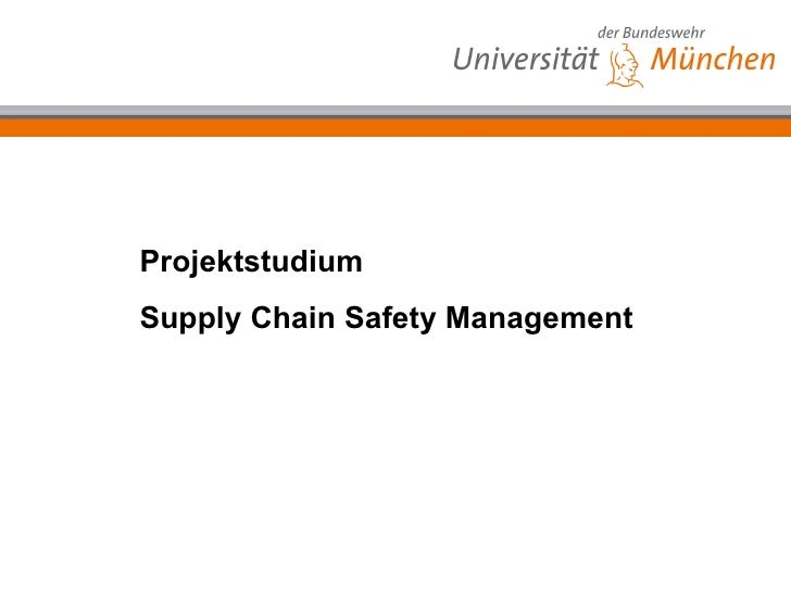 Projektstudium Supply Chain Safety Management