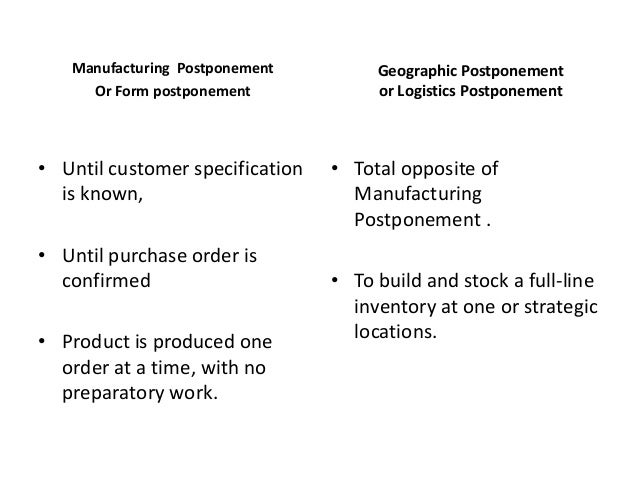 Manufacturing and Geographic Postponement