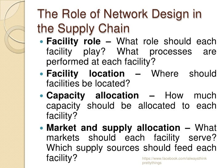 supply network design Supply chain network design can deliver significant reduction in supply chain costs and improvements in service levels by better aligning supply chain strategies.
