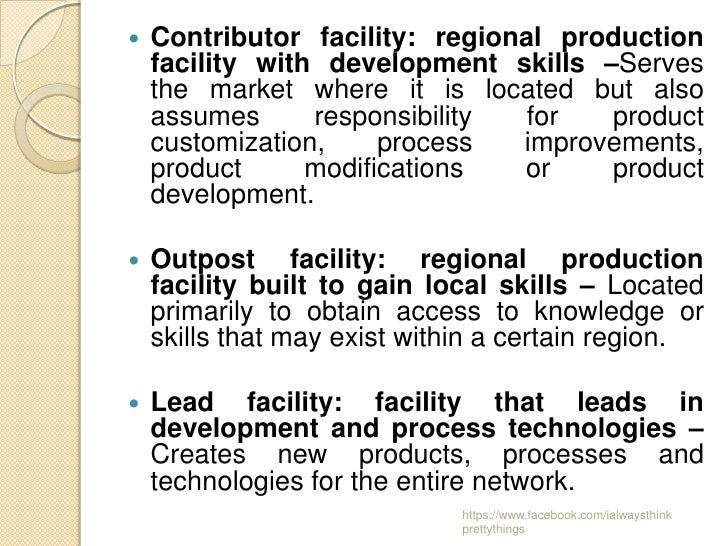    Contributor facility: regional production    facility with development skills –Serves    the market where it is locate...