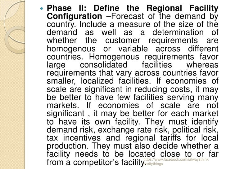    Phase II: Define the Regional Facility    Configuration –Forecast of the demand by    country. Include a measure of th...