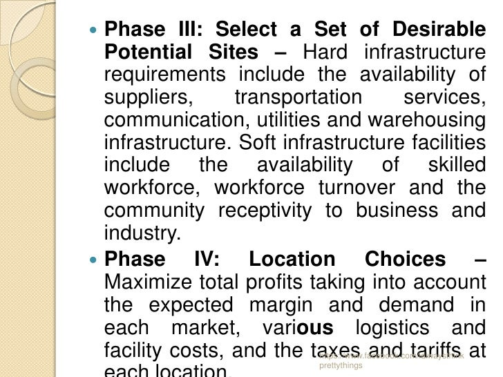  Phase III: Select a Set of Desirable  Potential Sites – Hard infrastructure  requirements include the availability of  s...