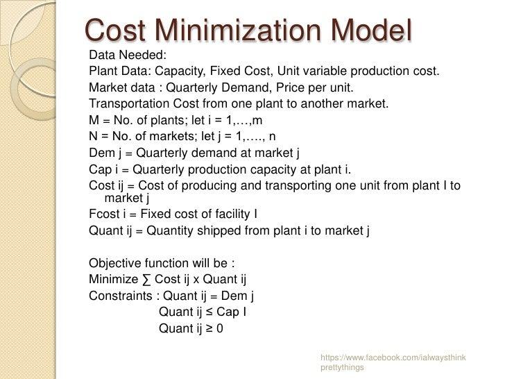 Cost Minimization ModelData Needed:Plant Data: Capacity, Fixed Cost, Unit variable production cost.Market data : Quarterly...