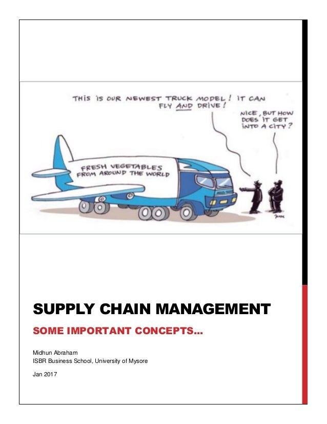 historical developments in supply chain management 10-year history of supply chain management review was one that appeared in our very first issue supply chain initiatives undertaken by the most successful.