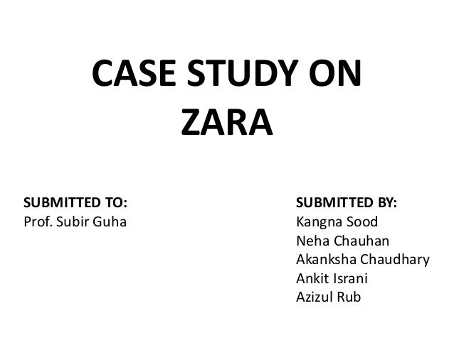 supply chain management of zara case study  case study on zara submitted to submitted by prof