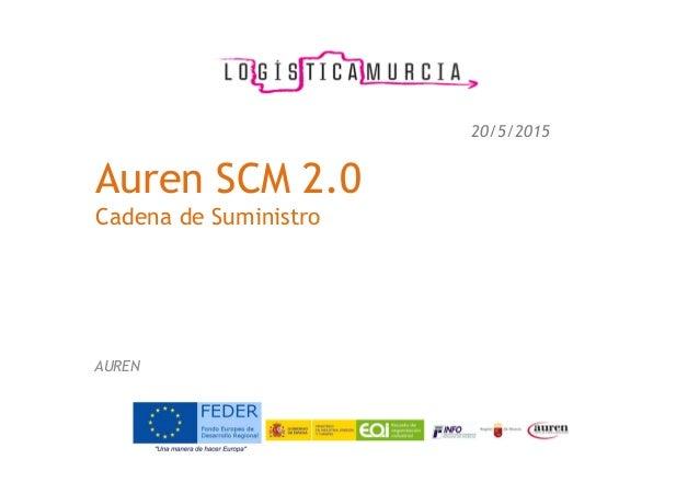 Auren SCM 2.0 Cadena de Suministro AUREN 20/5/2015