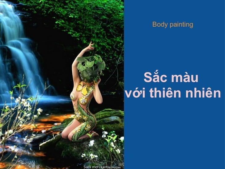 Body painting  Sắc màuvới thiên nhiên
