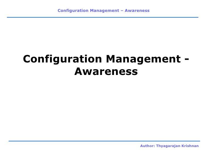 Configuration Management - Awareness