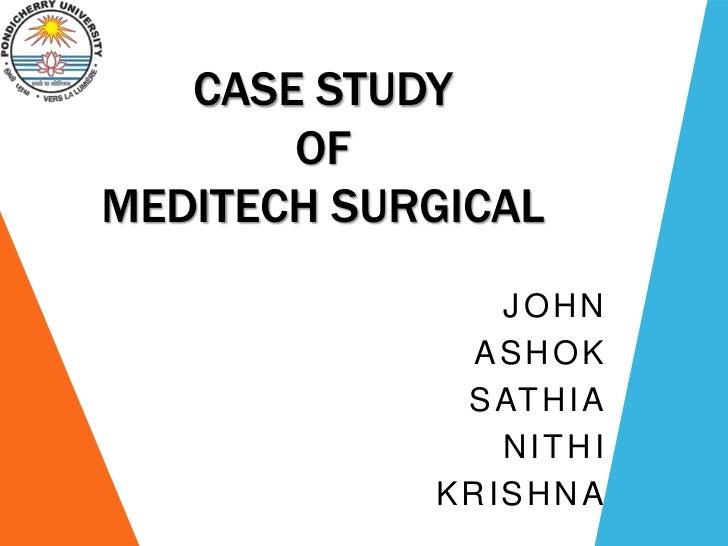 Case study meditech surgical