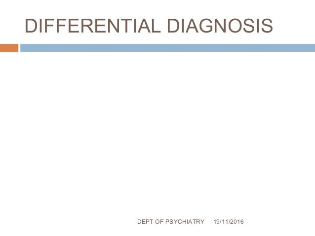 Diagnosis Classification and Differential Diagnosis of Schizophrenia