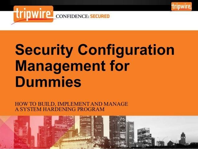 Security Configuration Management for Dummies