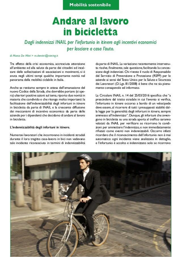 SmartCity & MobilityLab 15pag. 11 Tra effetto della crisi economica, accresciuta attenzione all'ambiente ed alla salute d...
