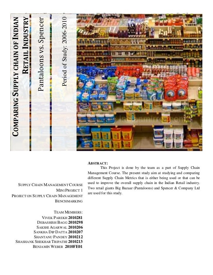 SUPPLY CHAIN MANAGEMENT BENCHING STUDY                                 MINI PROJECT 1                                     ...