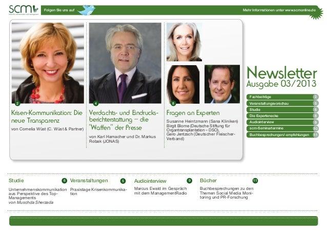 Folgen SIe uns auf Mehr Informationen unter www.scmonline.de1 Krisen-Kommunikation: Die neue Transparenz von Cornelia Wüst...