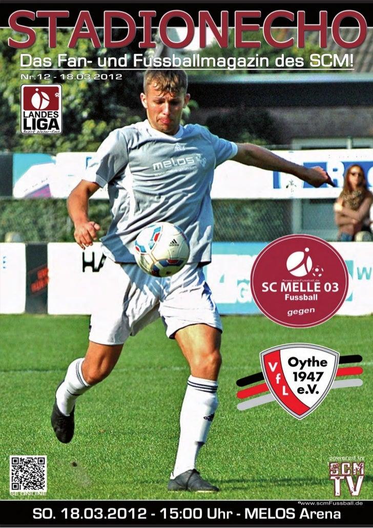 StadionechoSaison 2011/2012Liebe Besucherinnen und Besucher, liebe Sponsoren!Hallo SC Melle 03 Fans!Zum Heimspiel gegen de...