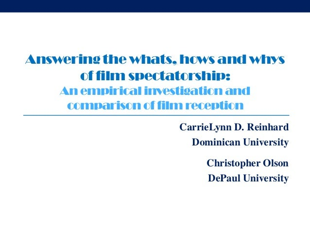 Answering the whats, hows and whys      of film spectatorship:    An empirical investigation and     comparison of film re...