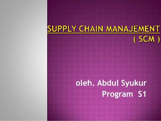 oleh. Abdul Syukur       Program S1