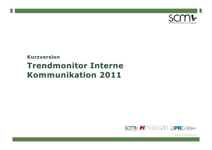 KurzversionTrendmonitor InterneKommunikation 2011                       www.scmonline.de