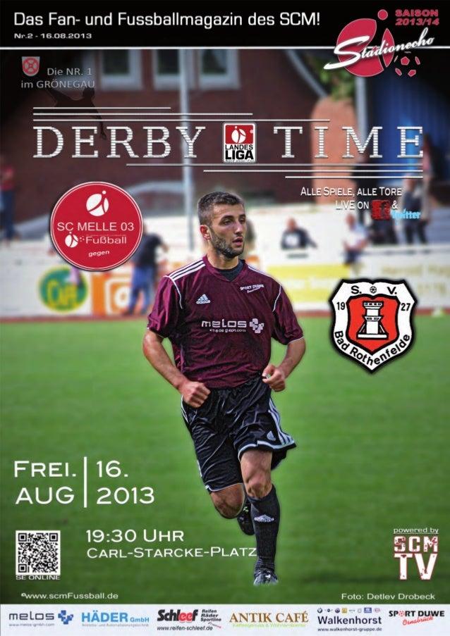 Ausgabe 2 –August 2013 StadionEcho online scmFussball.de 2