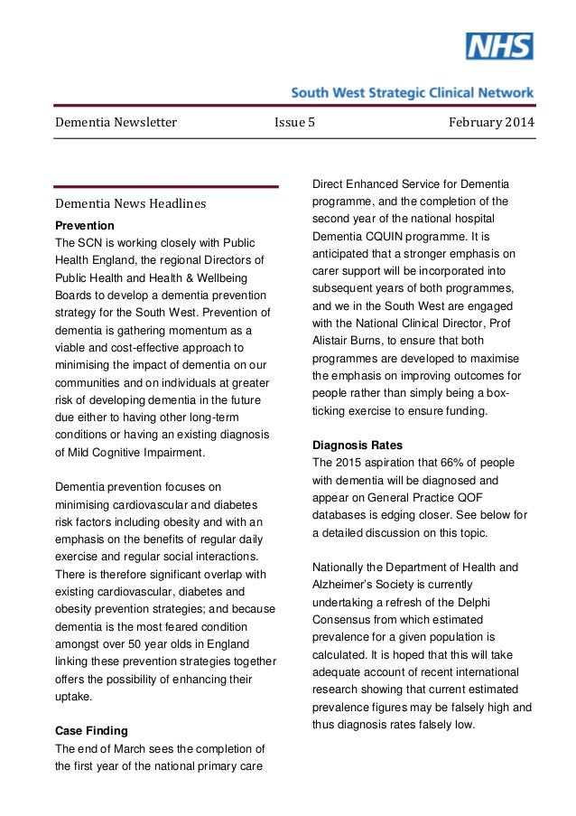 Dementia Newsletter Issue 5 February 2014 Dementia News Headlines Prevention The SCN is working closely with Public Health...