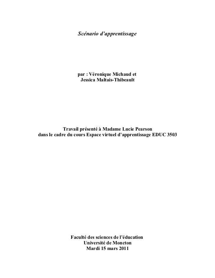 Scénario d'apprentissage                 par : Véronique Michaud et                  Jessica Maltais-Thibeault            ...