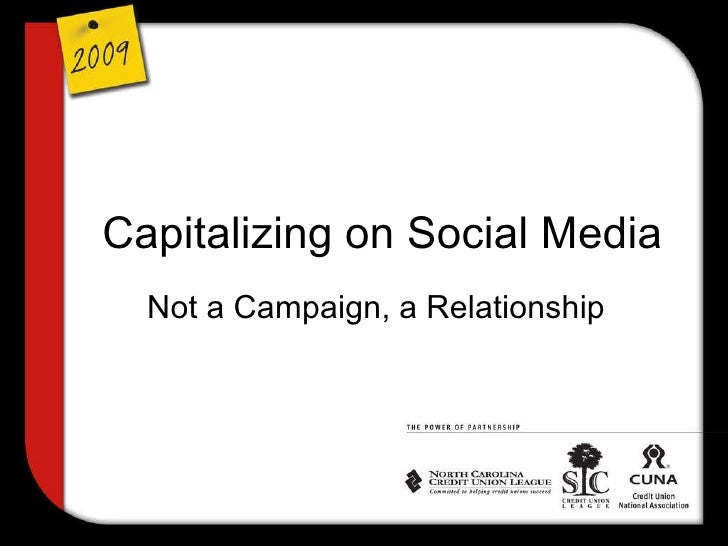 Capitalizing on Social Media Not a Campaign, a Relationship