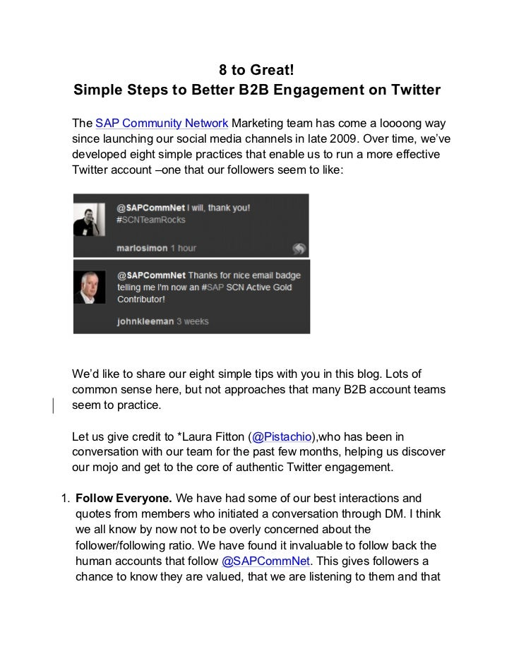 8 to Great!  Simple Steps to Better B2B Engagement on Twitter  The SAP Community Network Marketing team has come a loooong...