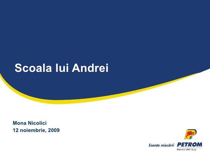 S coala lui Andrei Mona Nicolici 12 noiembrie, 2009