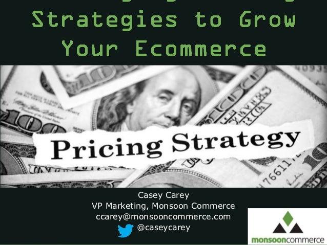 #MonCon          Casey CareyVP Marketing, Monsoon Commerce ccarey@monsooncommerce.com          @caseycarey                ...
