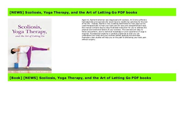 News Scoliosis Yoga Therapy And The Art Of Letting Go Pdf Books