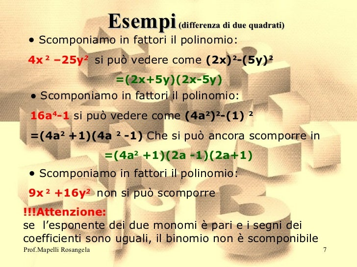 Scomposizione polinomi for Differenza di due quadrati