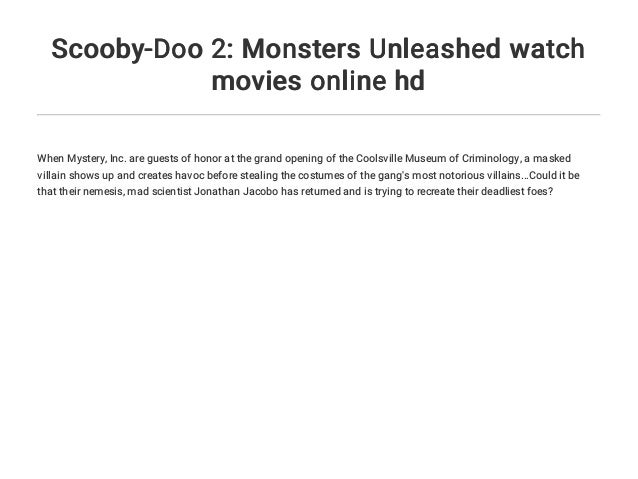 Scooby Doo 2 Monsters Unleashed Watch Movies Online Hd