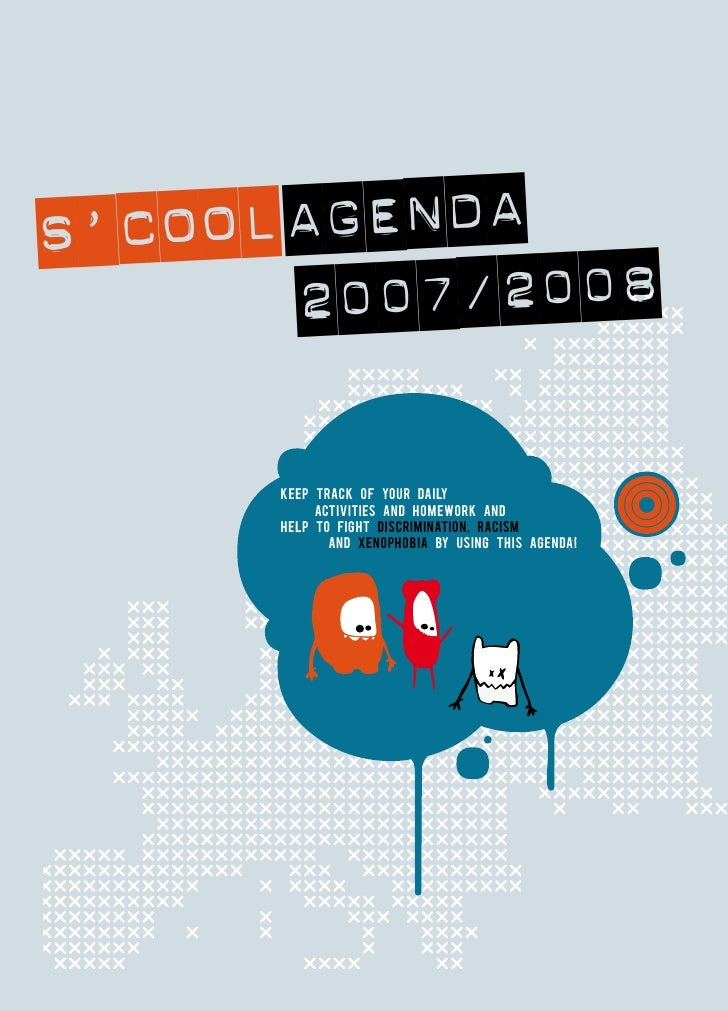 S' COOL AGENDA         2007/2008        Keep tracK of your daily            activities and homeworK and       help to figh...