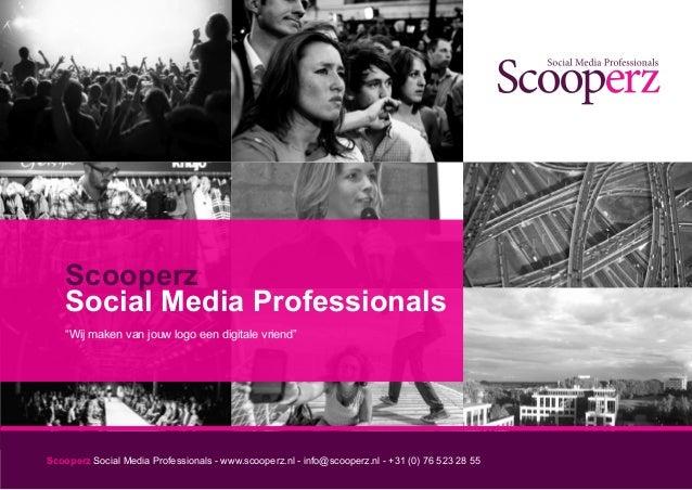 """Scooperz    Social Media Professionals    """"Wij maken van jouw logo een digitale vriend""""Scooperz Social Media Professionals..."""