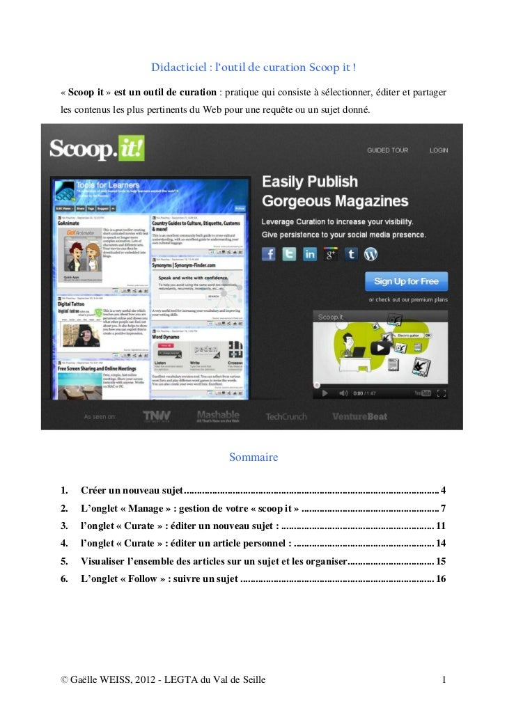 Didacticiel : l'outil de curation Scoop it !« Scoop it » est un outil de curation : pratique qui consiste à sélectionner, ...