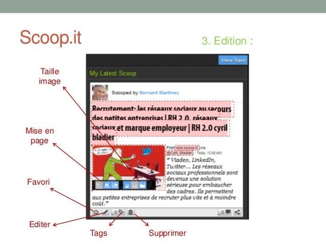 Scoop.it 3. Edition :FavoriEditerTags SupprimerMise enpageTailleimage