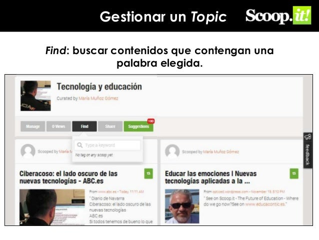 Gestionar un Topic Find: buscar contenidos que contengan una palabra elegida.