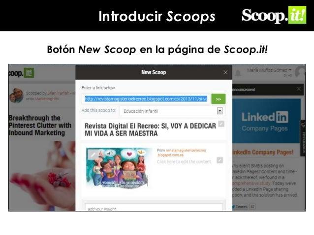 Introducir Scoops Botón New Scoop en la página de Scoop.it!