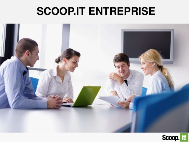 SCOOP.IT ENTREPRISE