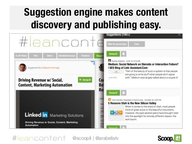 Suggestion engine makes content discovery and publishing easy.   @scoopit | @arabellatv