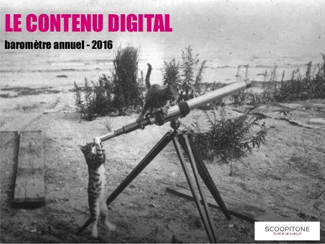 LE CONTENU DIGITAL baromètre annuel - 2016