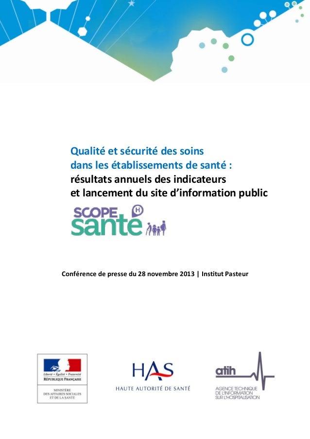 Qualité et sécurité des soins dans les établissements de santé : résultats annuels des indicateurs et lancement du site d'...