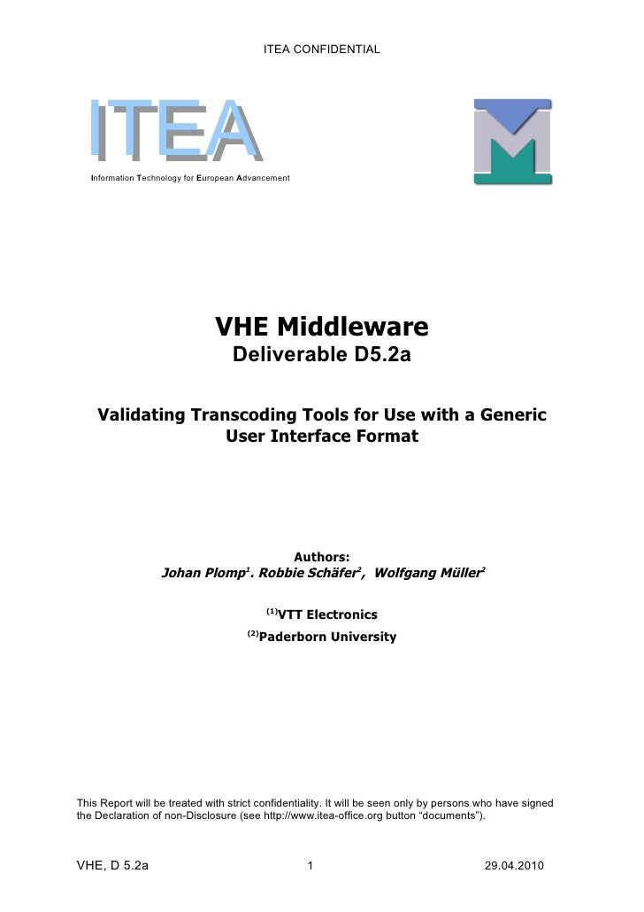 ITEA CONFIDENTIAL      ITEA    Information Technology for European Advancement                                     VHE Mid...
