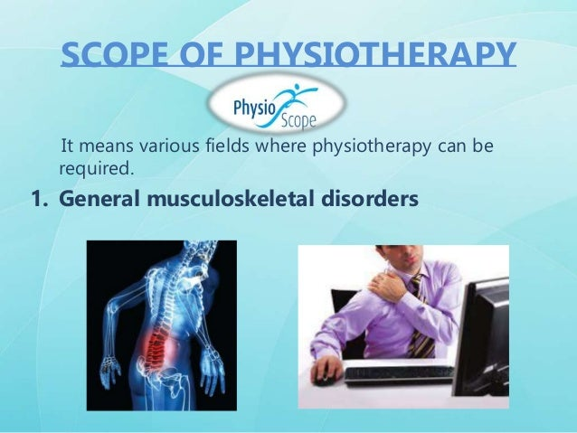 5. Pediatric physiotherapy SCOPE OF PHYSIOTHERAPY 4. Chest physiotherapy