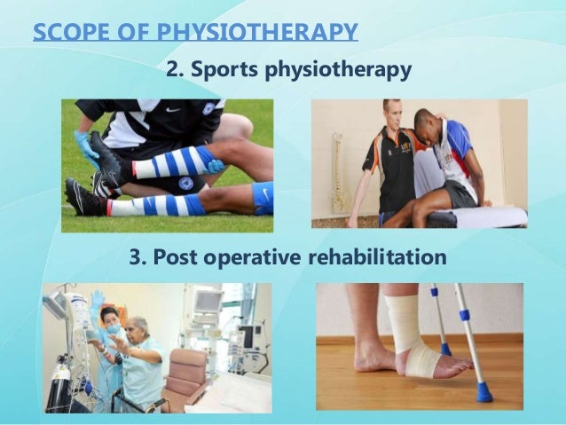 Who Needs Physiotherapy ? Physical therapy can be required in many places. It might be helpful to patients who have : 1. ...